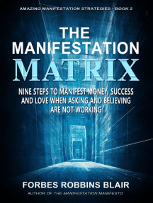 The Manifestation Matrix: Amazing Manifestation Strategies, #2