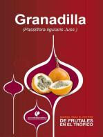Manual para el cultivo de frutales en el trópico. Granadilla
