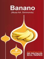 Manual para el cultivo de frutales en el trópico. Banano