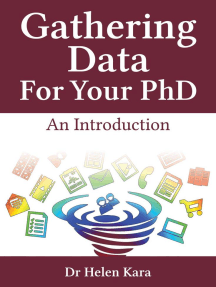 Gathering Data For Your PhD: An Introduction: PhD Knowledge, #2