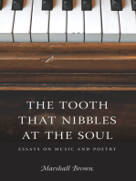 The Tooth That Nibbles at the Soul: Essays on Music and Poetry
