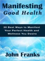 Manifesting Good Health