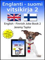 Englanti - Suomi Vitsikirja 2 (English Finnish Joke Book 2)