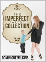 The Imperfect Parent Collection