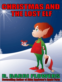 Christmas and the Lost Elf (A Children's Picture Book)