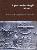 A proposito degli alieni.....