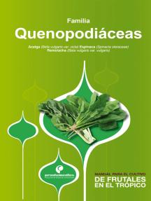 Manual para el cultivo de hortalizas. Familia Quenopodiáceas