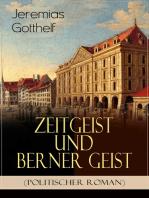 Zeitgeist und Berner Geist (Politischer Roman)