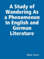 A Study of Wandering As a Phenomenon In English and German Literature