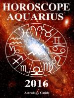 Horoscope 2016 - Aquarius