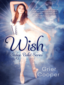 Wish (Indigo Ballet Series #1)