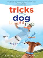 Tricks My Dog Taught Me