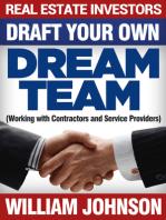 Real Estate Investors Draft Your Own Dream Team