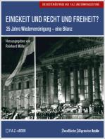 Einigkeit und Recht und Freiheit?