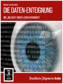 """Die Daten-Enteignung: Wie """"Big Data"""" unser Leben verändert"""