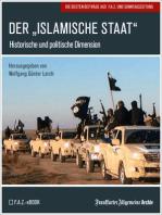 """Der """"Islamische Staat"""": Historische und politische Dimension"""