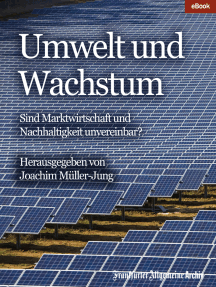 Umwelt und Wachstum: Sind Marktwirtschaft und Nachhaltigkeit unvereinbar?