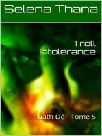 Troll Intolerance