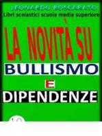 Bullismo, Dipendenza droga-alcool-fumo,disattenzione