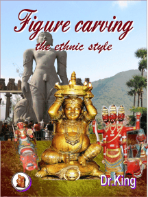 Figure Carving: The Ethnic Style