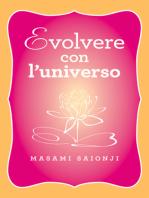 Evolvere con l'universo