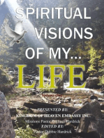 Spiritual Visions Of My Life (Journey Of Grace, #5)