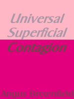 Universal Superficial Contagion