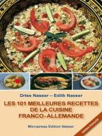 Les 101 meilleures recettes de la cuisine franco-allemande