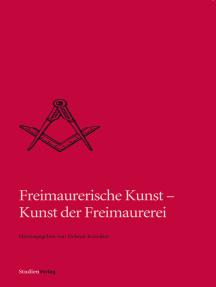 Freimaurerische Kunst - Kunst der Freimaurerei