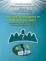 Pourquoi la Polygamie et le Divorce en Islam?