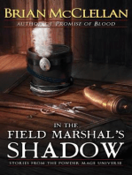 In the Field Marshal's Shadow
