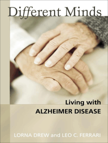Different Minds: Living with Alzheimer Disease