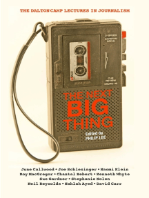 The Next Big Thing: The Dalton Camp Lectures in Journalism