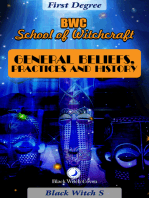 General Beliefs, Practice & History. First Degree Witchcraft