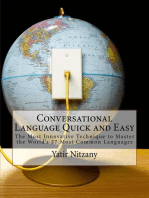 Conversational Language Quick and Easy: The Most Innovative Technique to Master the World's 27 Most Common Languages