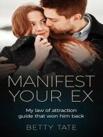 Manifest Your Ex