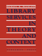 Library Services in Theory and Context