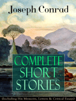 Complete Short Stories of Joseph Conrad (Including His Memoirs, Letters & Critical Essays)