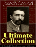 Joseph Conrad Ultimate Collection: 18 Novels, 20+ Short Stories, Letters & Memoirs: Including Classics like Heart of Darkness, Lord Jim, The Duel, The Secret Agent, Nostromo, Victory, The Shadow-Line & Under Western Eyes