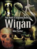 Foul Deeds & Suspicious Deaths in Wigan