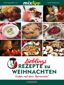 MIXtipp Lieblings-Rezepte zu Weihnachten: Kochen mit dem Thermomix TM5 und TM31