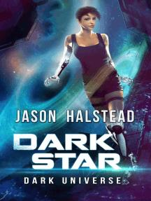 Dark Star: Dark Universe, #4