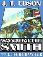 Waxahachie Smith 3