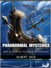 Paranormal Mysteries: Real Life Mysteries: Ten Tales of The Paranormal