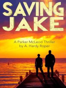Saving Jake