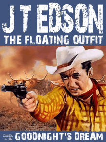 The Floating Outfit Book 4: Goodnight's Dream