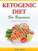 The Ketogenic Diet for Beginners The Basics of Ketosis and a Collection of Recipes