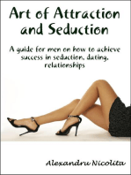 Art of Attraction and Seduction