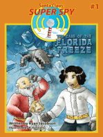 The Case of the Florida Freeze (Santa Claus