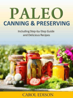 Paleo Canning and Preserving Including Step-by-Step Guide and Delicious Recipes